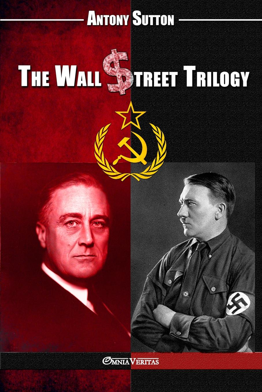 Antony C. Sutton The Wall Street Trilogy f torkunov c noonan t shakleina russia and united states in the evoling world order