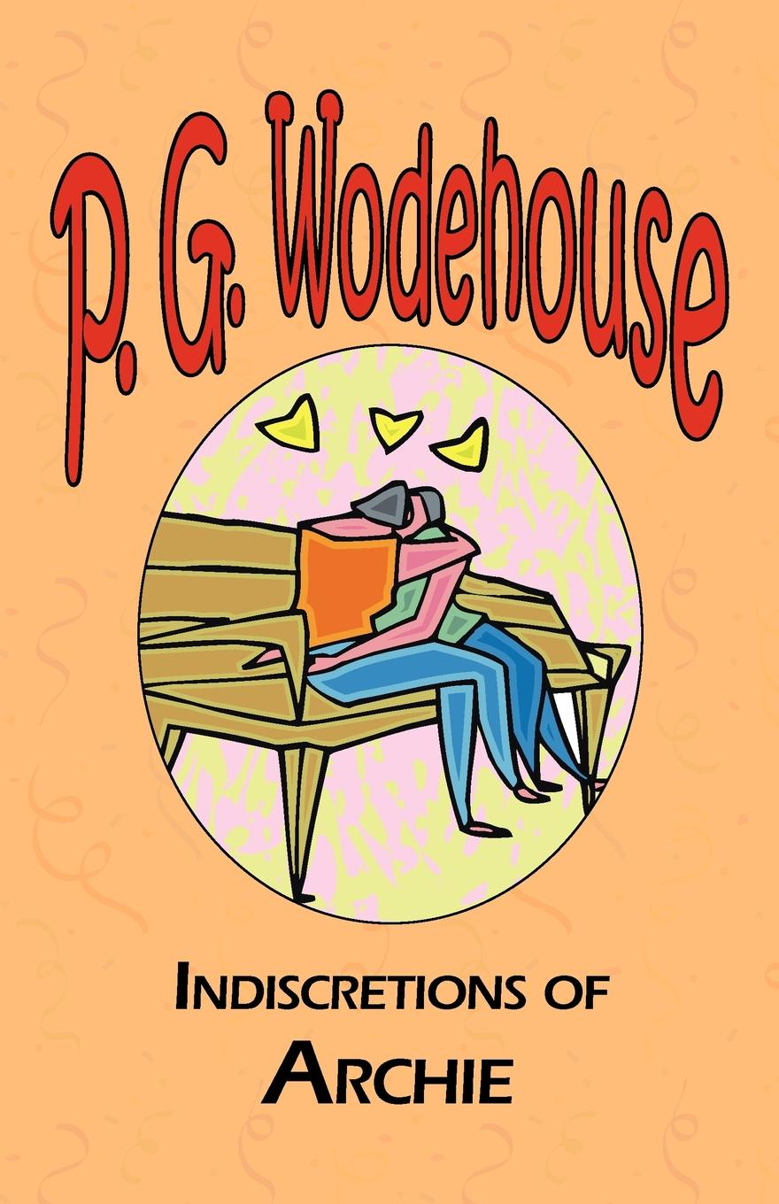 P. G. Wodehouse Indiscretions of Archie p g wodehouse laughing gas