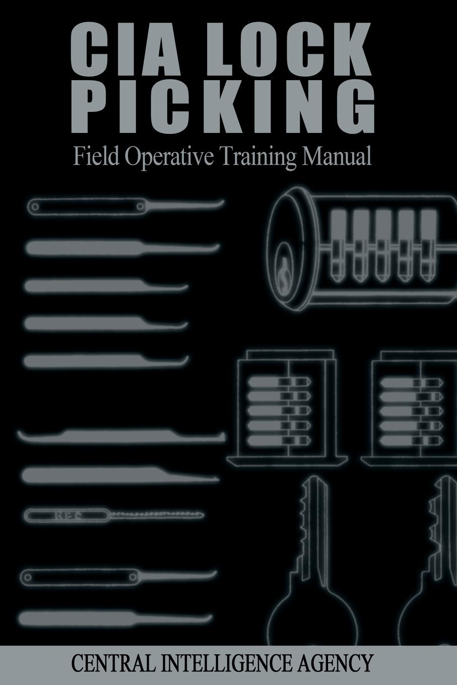 Central Intelligence Agency CIA Lock Picking. Field Operative Training Manual neje hb0001 19 20 in 1 classical manganese steel unlocking lock picking tool set silver