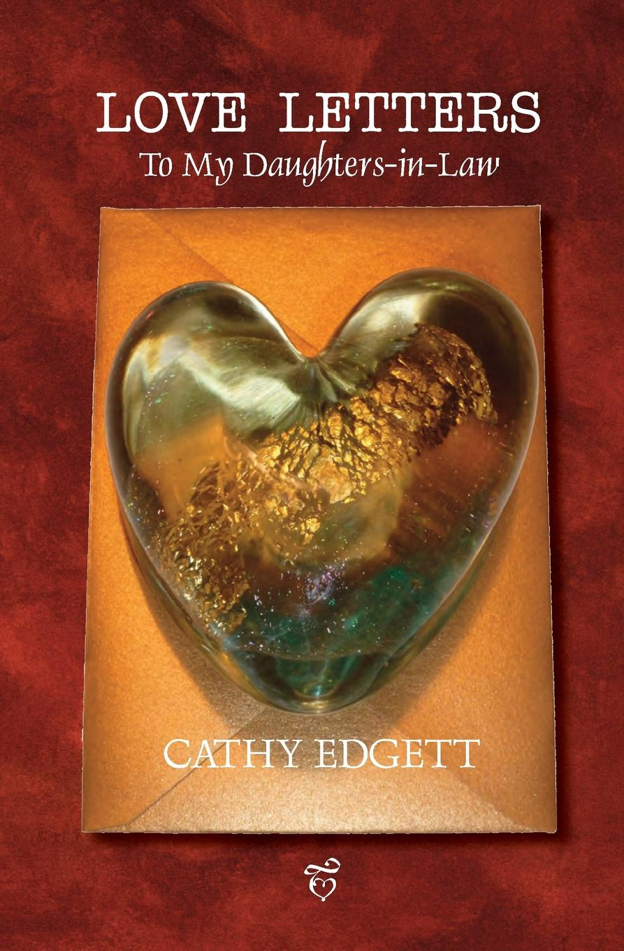 Cathy Edgett Love Letters to My Daughters-In-Law gorgeous embossed letters the old chokers necklace for women
