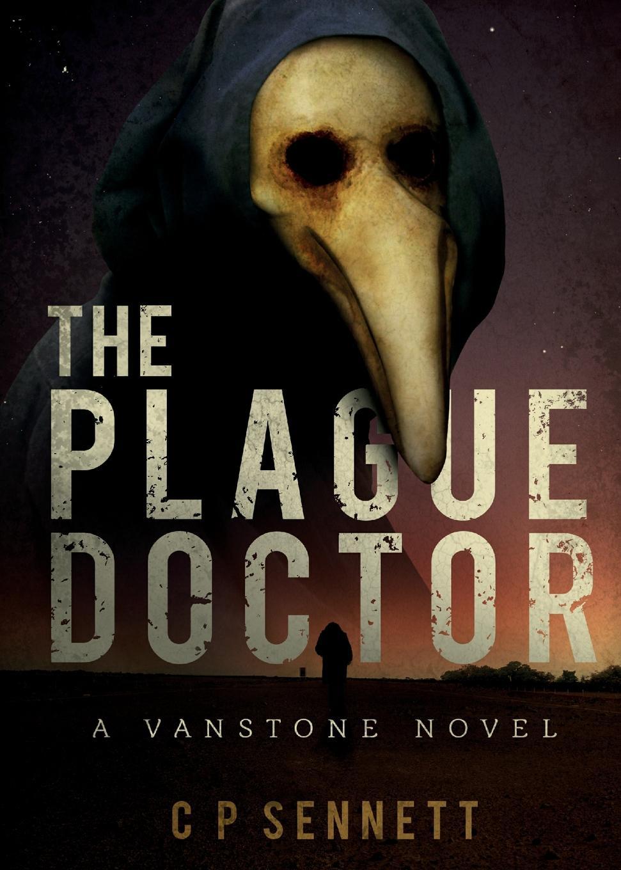 Craig Sennett, C. P. Sennett The Plague Doctor joe craig jimmy coates killer