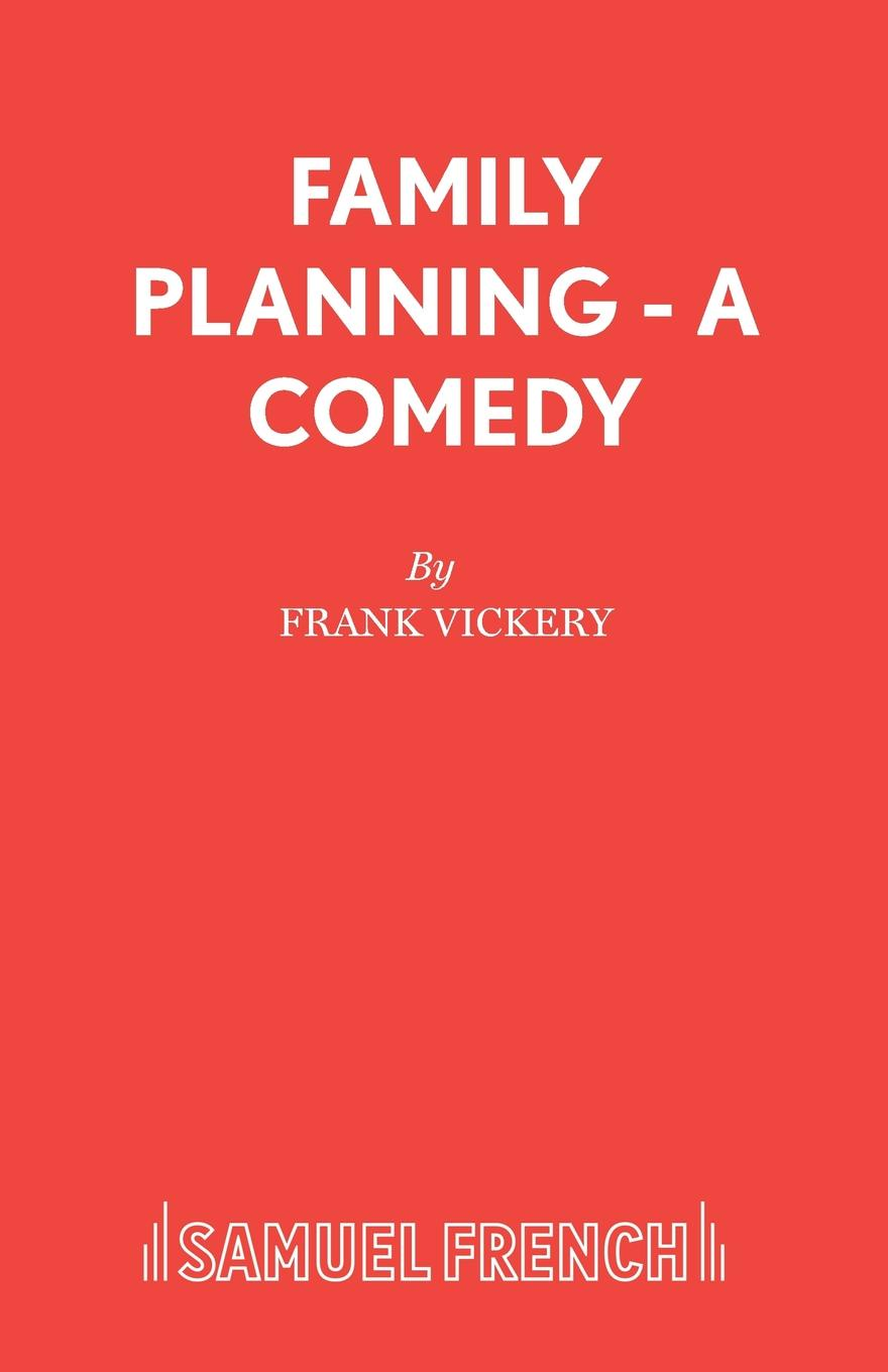 Frank Vickery Family Planning - A Comedy frank vickery a night on the tiles a play