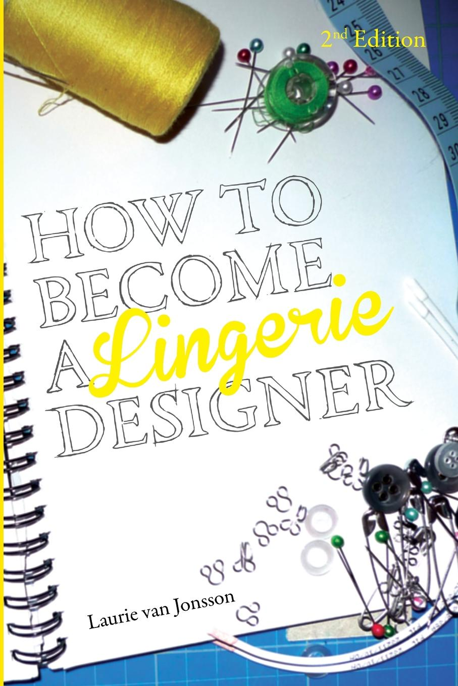 Laurie van Jonsson How to become a Lingerie Designer Volume 2 sexy black lace hem lingerie with no falsies
