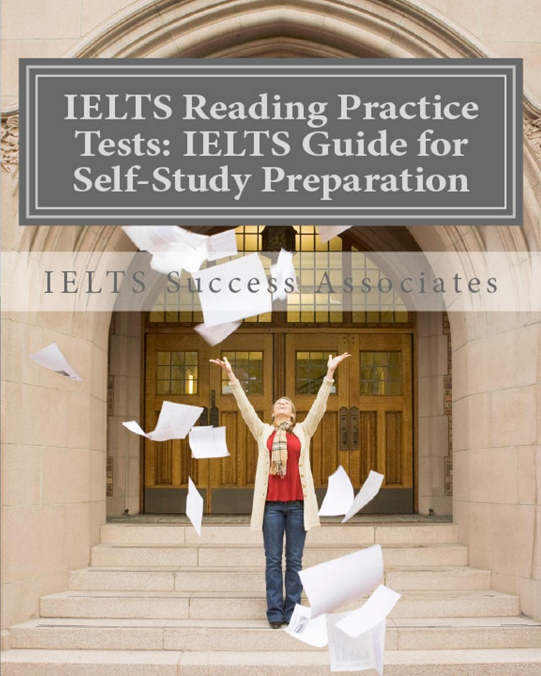 IELTS Success Associates IELTS Reading Practice Tests. IELTS Guide for Self-Study Test Preparation for IELTS for Academic Purposes набор деревянных заготовок для декупажа филькина грамота цветочки