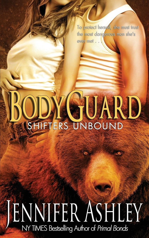 Jennifer Ashley Bodyguard. Shifters Unbound стоимость