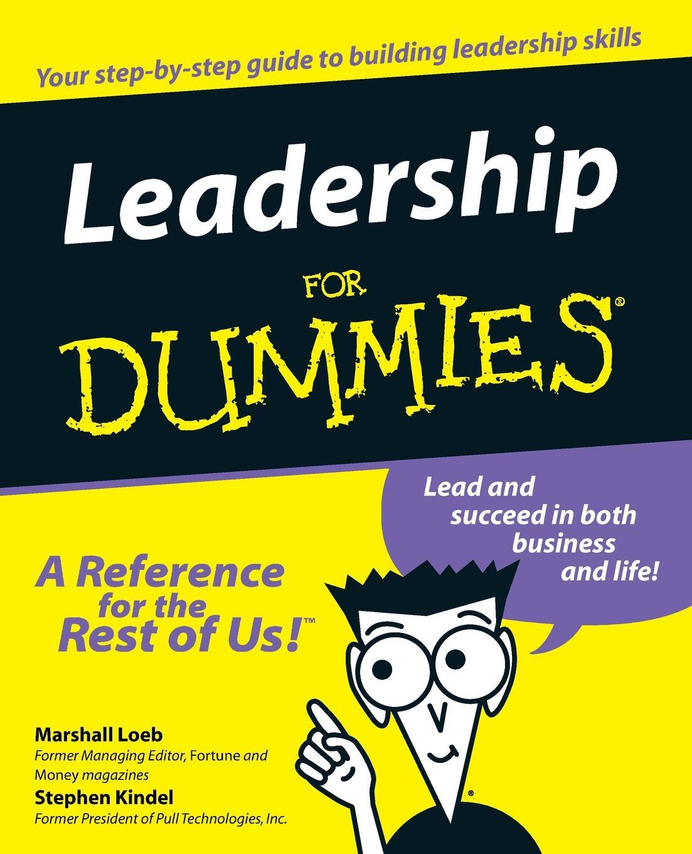 Marshall Loeb, Et Al Loeb, Stephen Kindel Leadership for Dummies. stephen pincock the origins of the universe for dummies