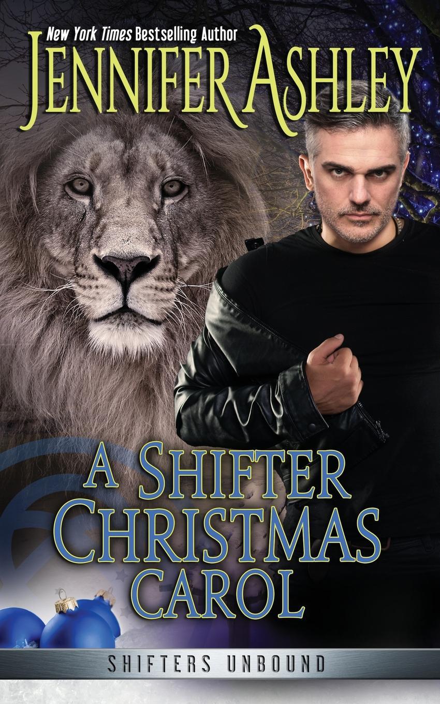 Jennifer Ashley A Shifter Christmas Carol a christmas carol and other stories