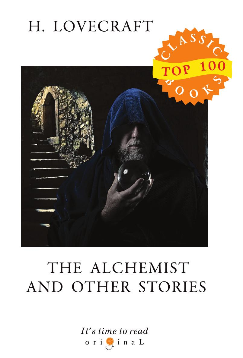 купить Lovecraft H. The Alchemist and Other Stories онлайн