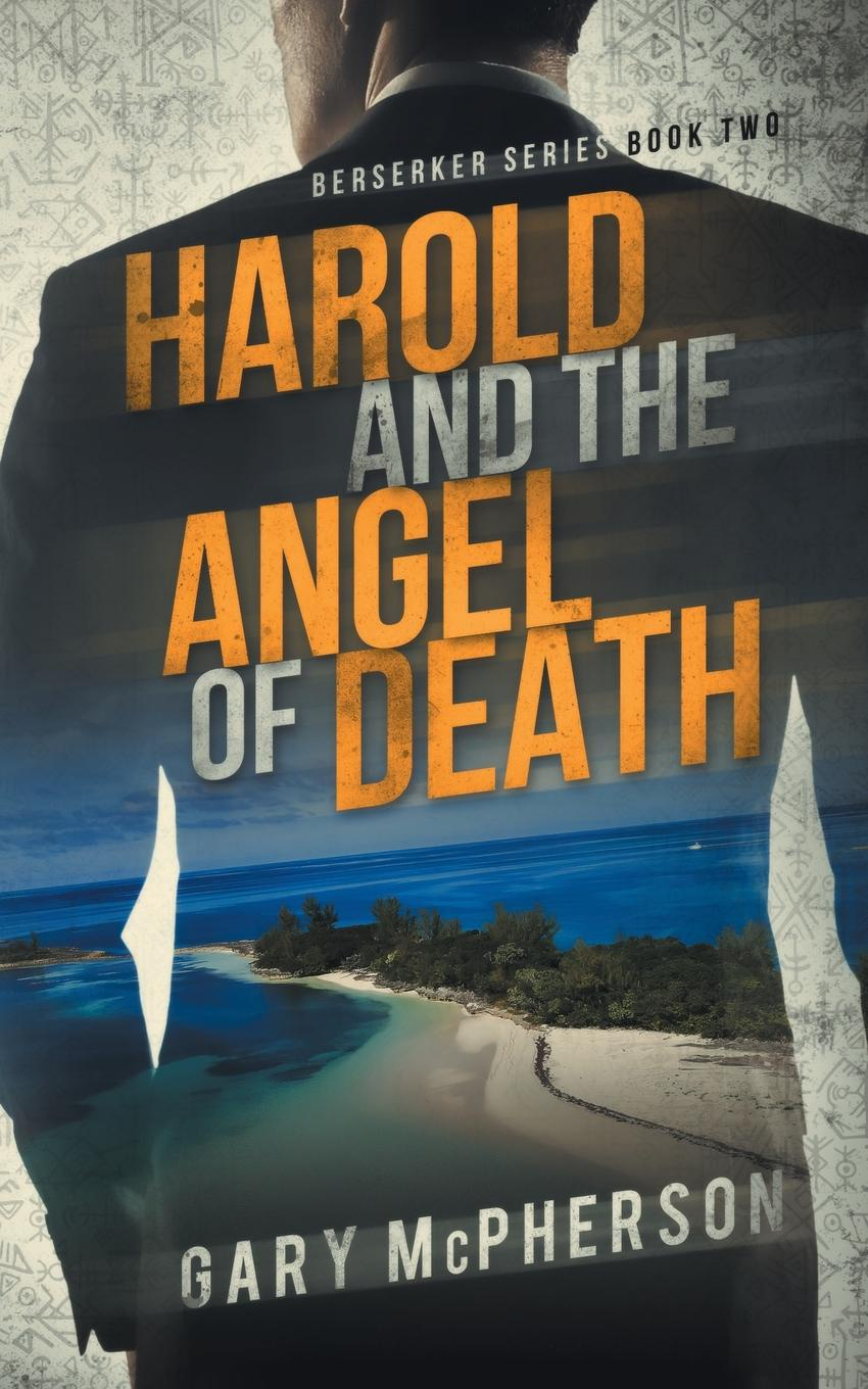Gary McPherson Harold and the Angel of Death