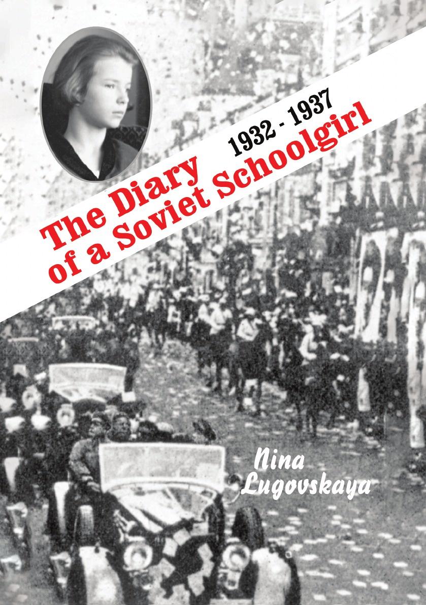 N. Lugovskaya The Diary of a Soviet Schoolgirl piotrowski s hans frank s diary