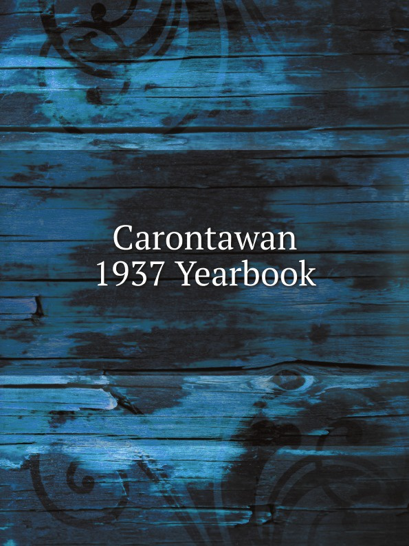 Mansfield State Teachers College Carontawan 1937 Yearbook