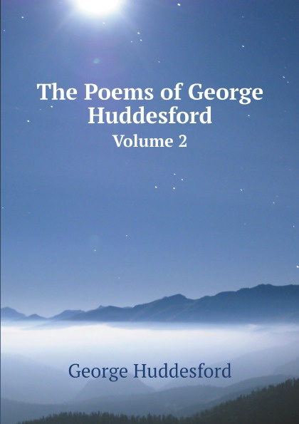 George Huddesford The Poems of George Huddesford. Volume 2 melissa j morgan topsy turvy 24