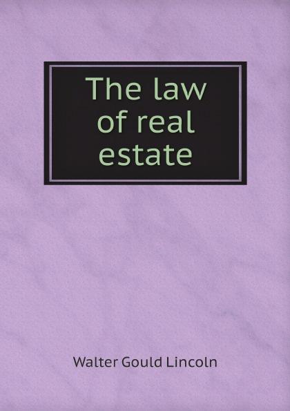 Фото - Walter Gould Lincoln The law of real estate real madrid zalgiris kaunas