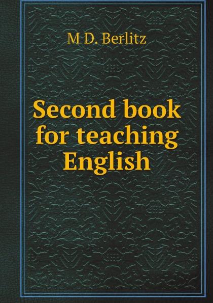 M D. Berlitz Second book for teaching English