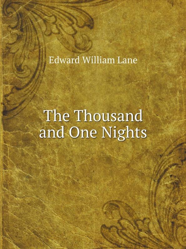 лучшая цена Lane Edward William The Thousand and One Nights