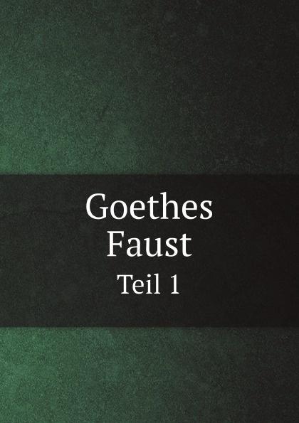 J. W. Goethe Goethes Faust. Tragodie erster Teil mit Kommentaren katrin bänsch die margareten tragodie margaretes entwicklung in goethes faust der tragodie erster teil
