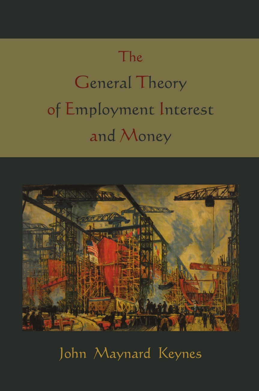 купить Maynard John Keynes, John Maynard Keynes The General Theory of Employment Interest and Money по цене 1364 рублей