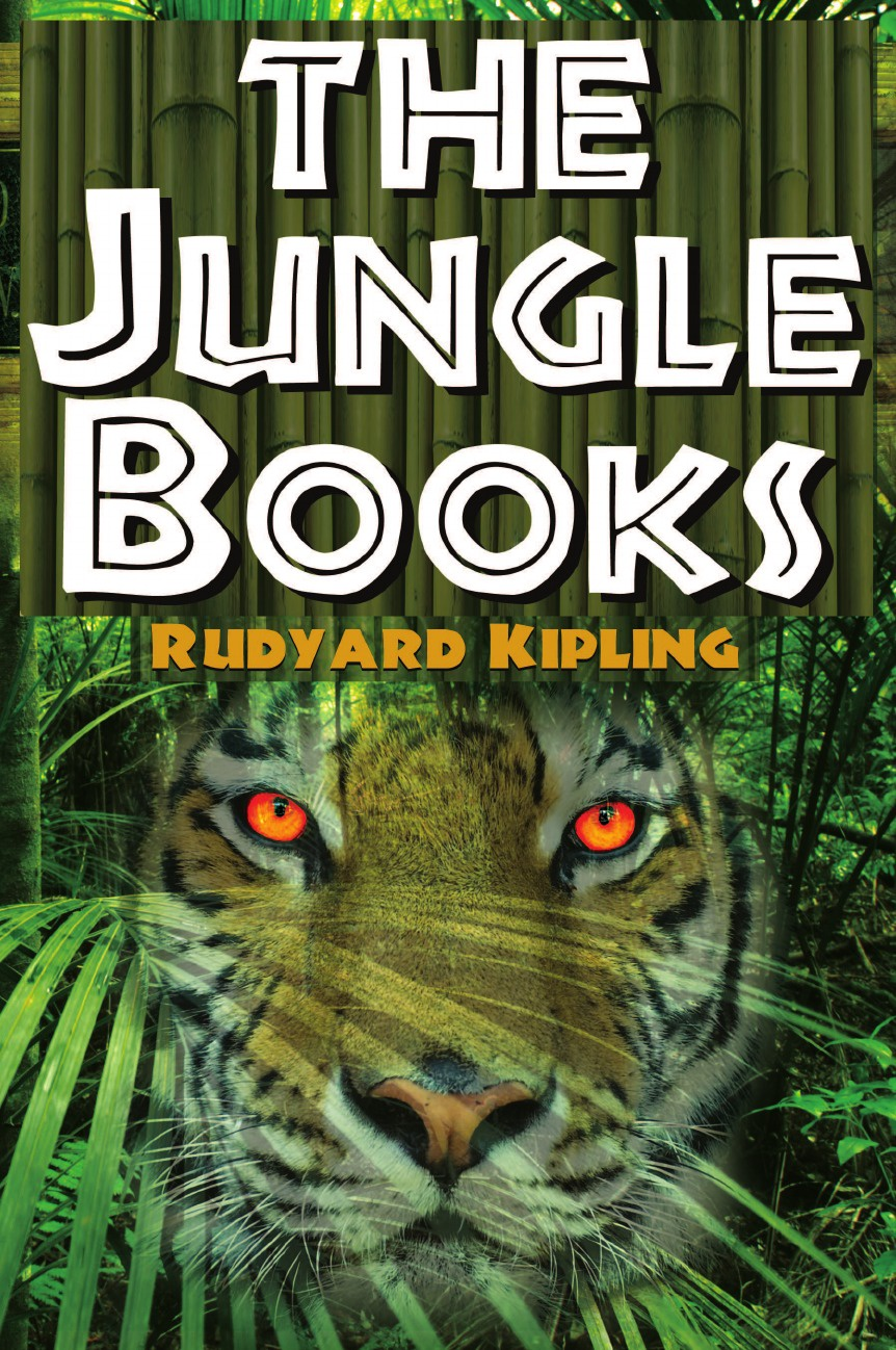 Фото - Rudyard Kipling The Jungle Books. The First and Second Jungle Book in One Complete Volume kipling r the jungle book isbn 9781909621817