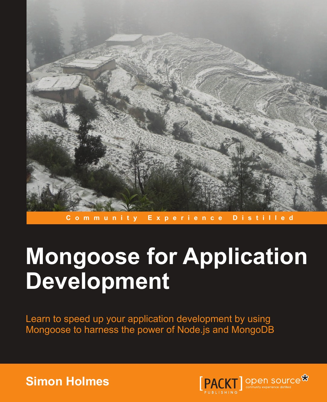 Simon Holmes Mongoose for Application Development professional meego application development