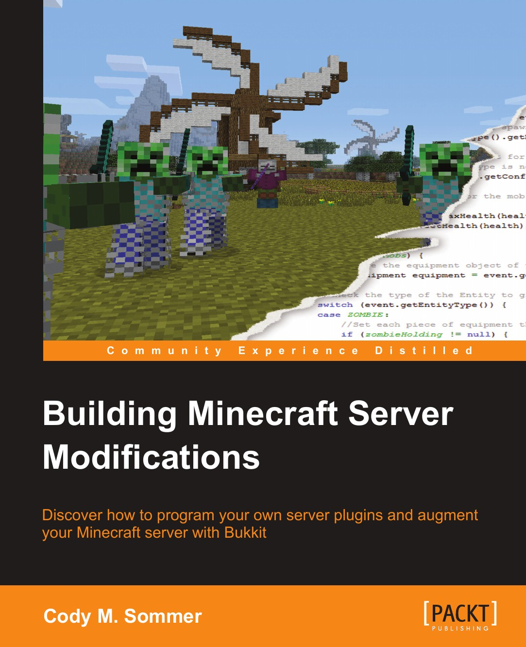 Cody M. Sommer Building Minecraft Server Modifications server computer