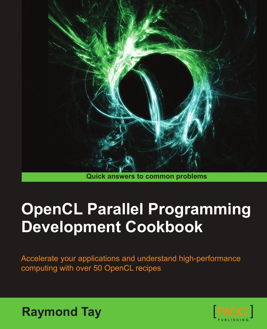 Raymond Tay Opencl Parallel Programming Development Cookbook alexander makarov yii application development cookbook 2nd edition