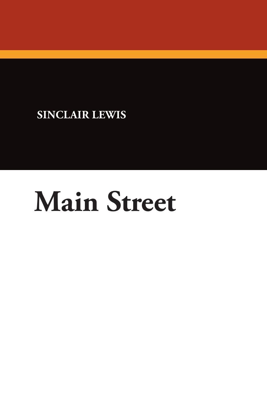 Sinclair Lewis Main Street sinclair lewis elmer gantry