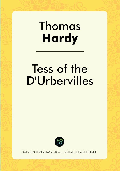Hardy Thomas Tess of the DUrbervilles