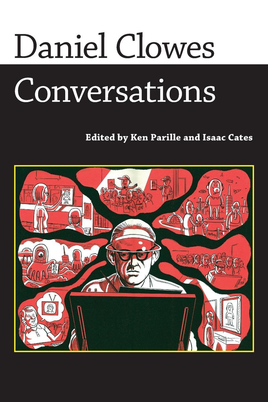 лучшая цена Daniel Clowes Daniel Clowes. Conversations