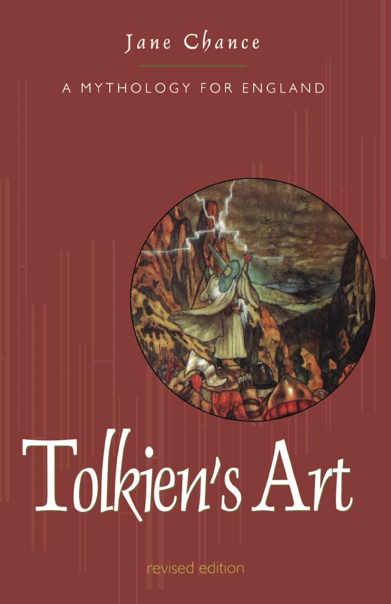 Jane Chance Tolkien's Art. A Mythology for England the silmarillion