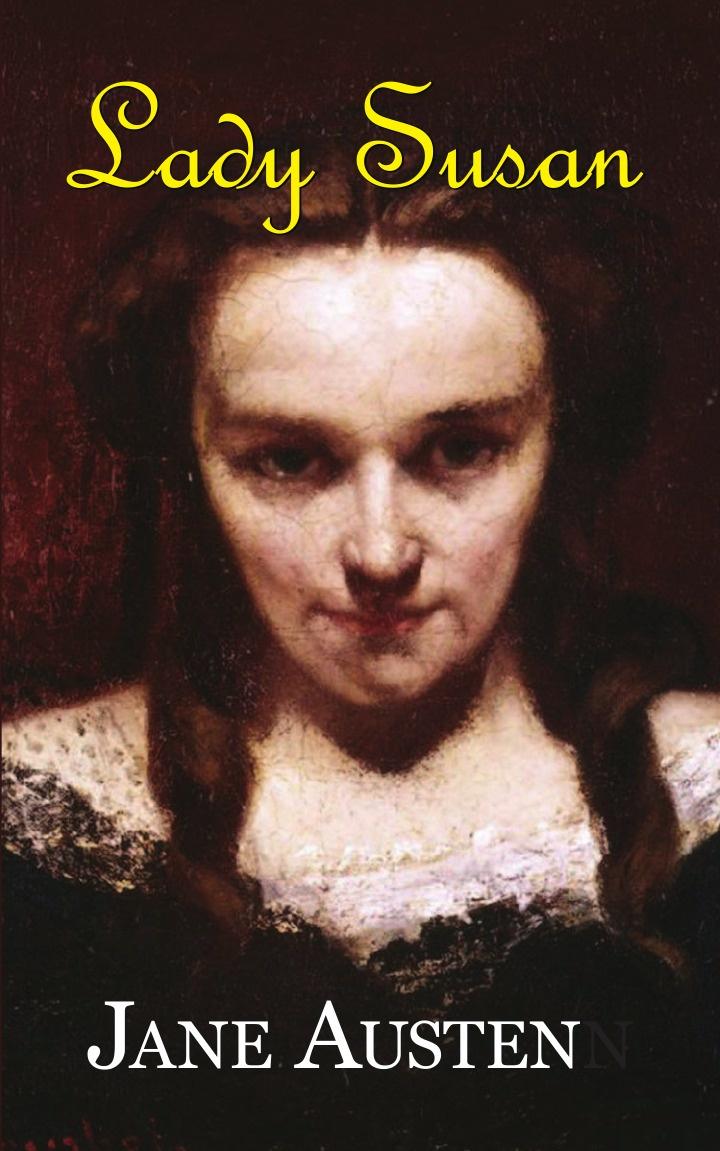 Jane Austen Lady Susan отсутствует epistolary curiosities series 2
