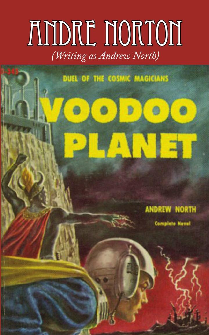 Andre Norton Voodoo Planet andre norton voodoo planet