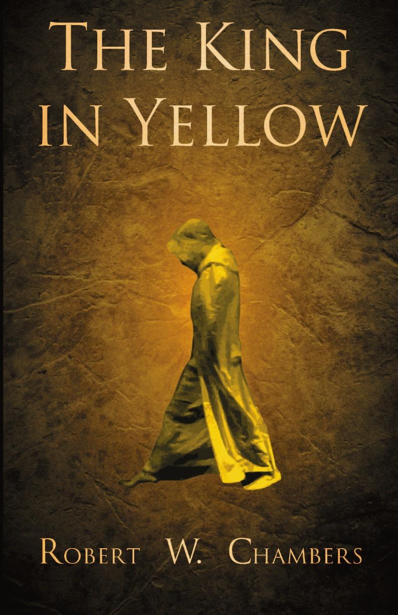 Robert W. Chambers The King in Yellow недорого
