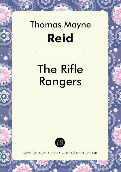 Captain Mayne Reid The Rifle Rangers captain mayne reid the cliff climbers