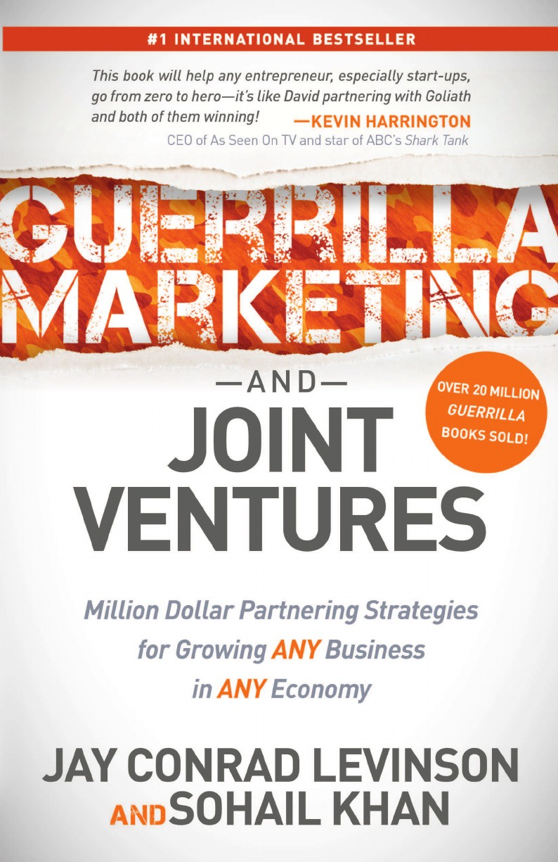 Jay Conrad Levinson, Sohail Khan Guerrilla Marketing and Joint Ventures. Million Dollar Partnering Strategies for Growing Any Business in Any Economy lisa jackson million dollar baby