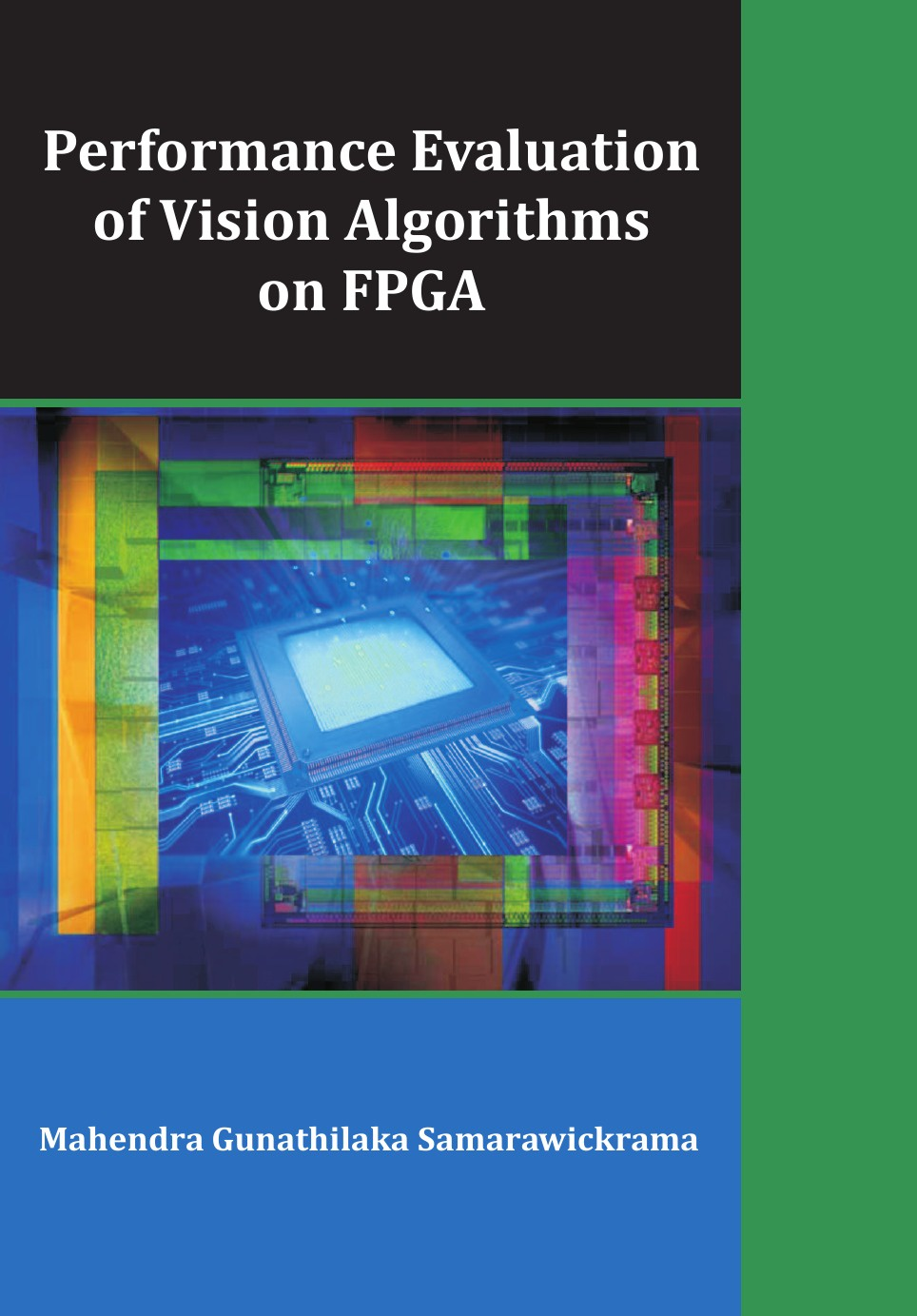 Mahendra Gunathilaka Samarawickrama Performance Evaluation of Vision Algorithms on FPGA
