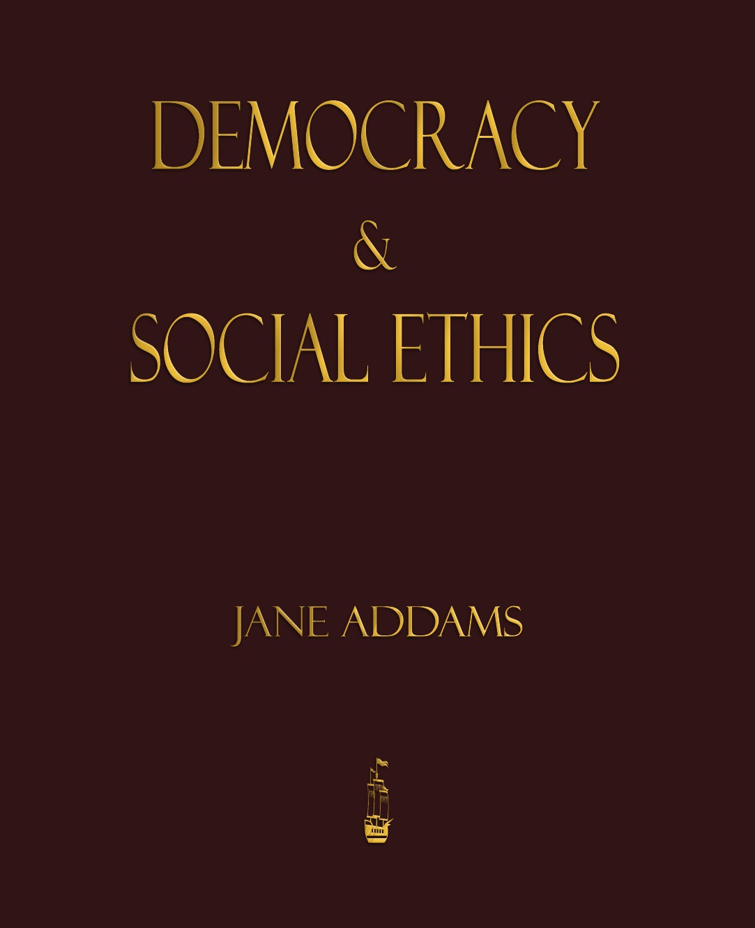 лучшая цена Jane Addams Democracy And Social Ethics
