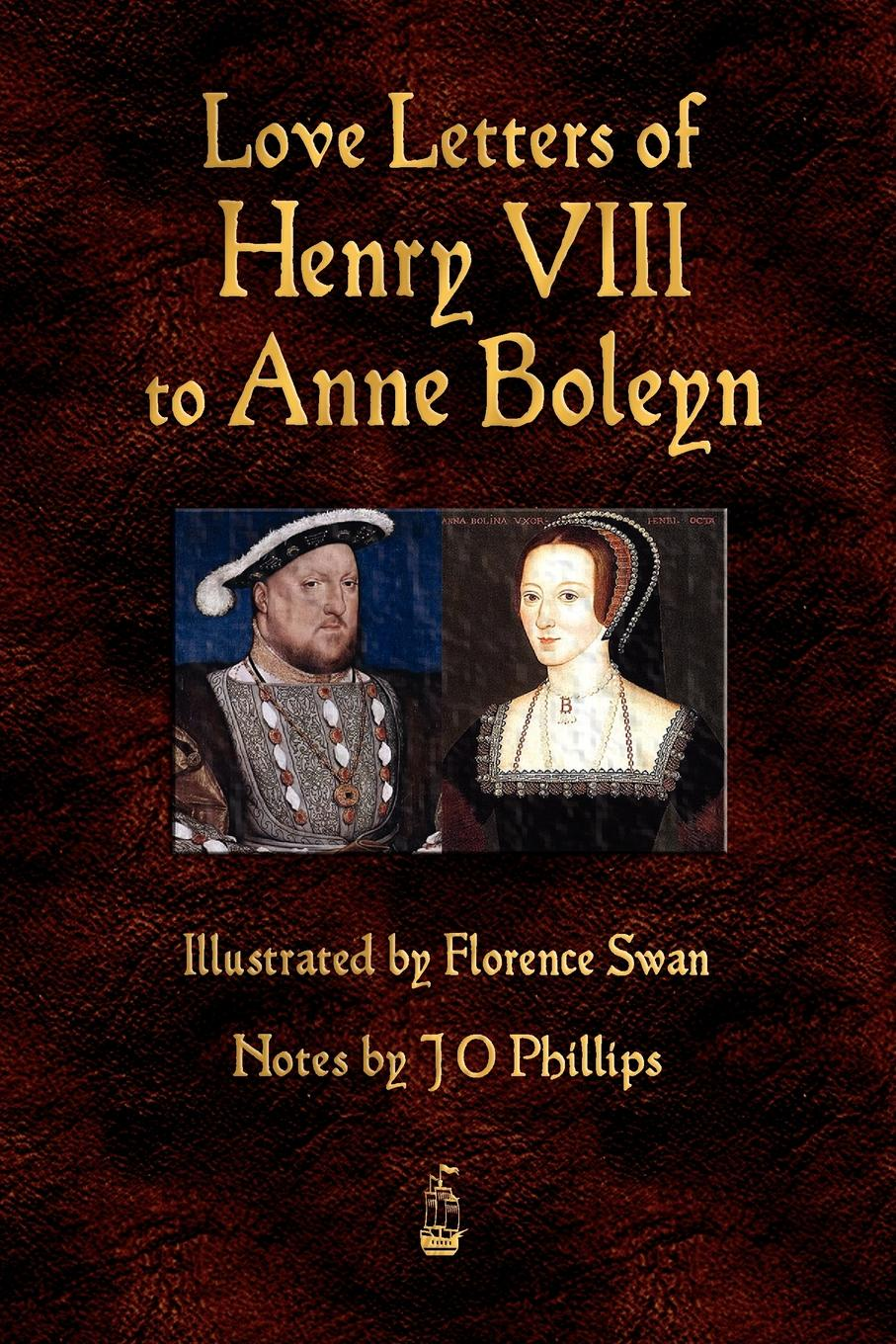 Henry VIII Love Letters of Henry VIII to Anne Boleyn henry o collected short stories viii сборник коротких рассказов viii на английском языке