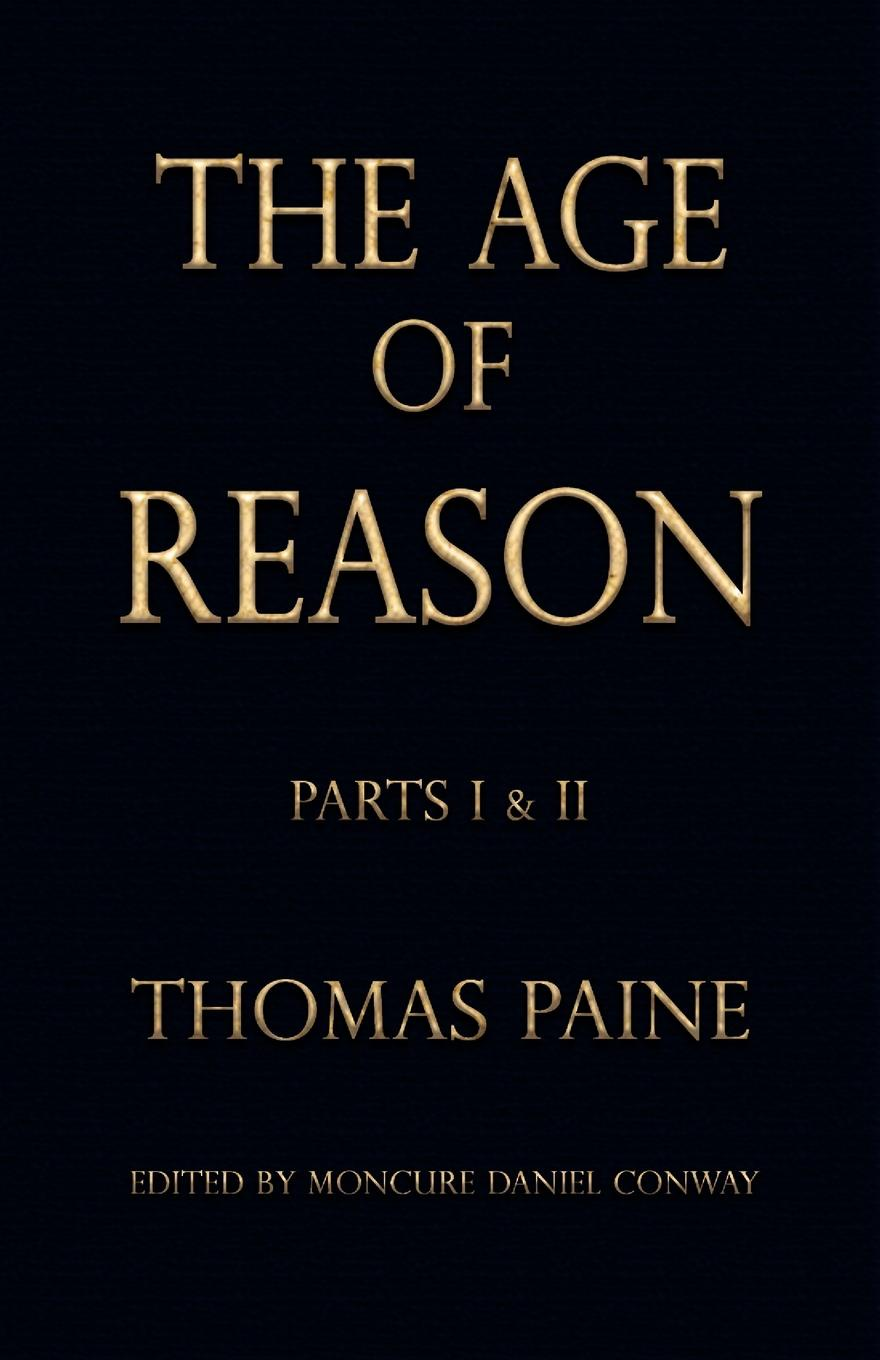 Thomas Paine The Age of Reason - Thomas Paine joseph moreau testimonials to the merits of thomas paine