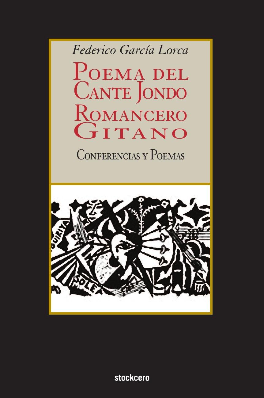 Federico Garcia Lorca Poema del cante jondo - Romancero gitano (conferencias y poemas) lorca f lorca romancero gitano