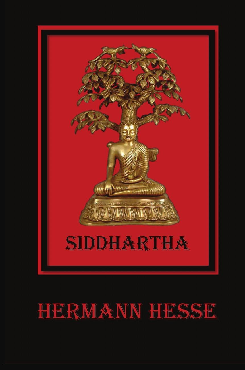 Hermann Hesse Siddhartha. An Indian Tale