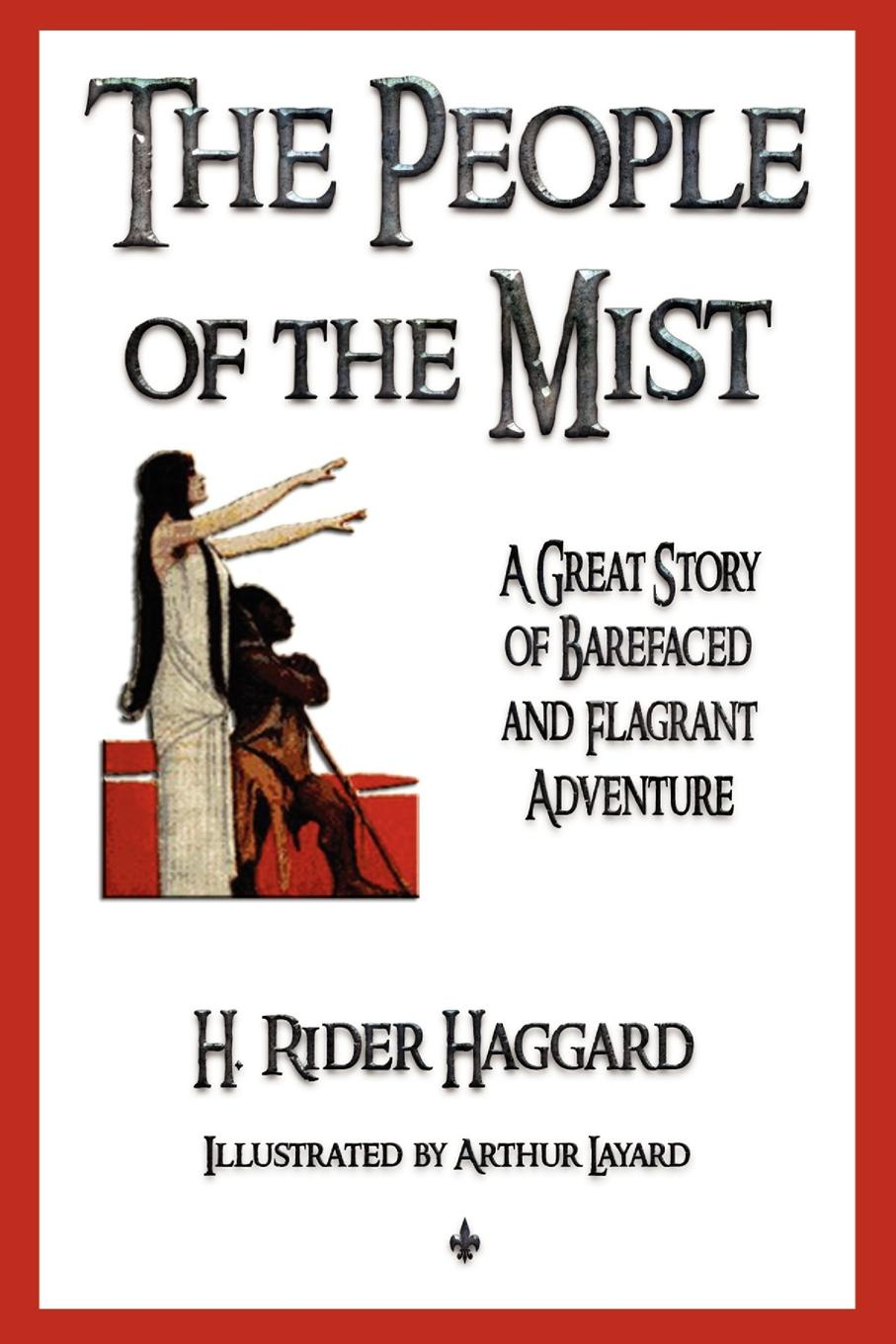 H. Rider Haggard The People of the Mist haggard henry rider the people of the mist
