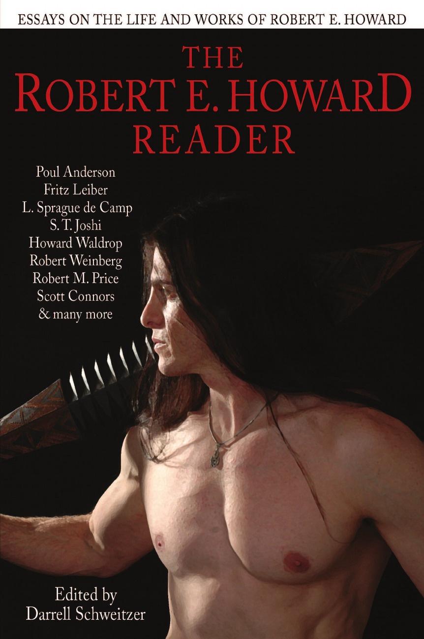 Darrell Schweitzer The Robert E. Howard Reader dimebag darrell dimebag darrell the hitz