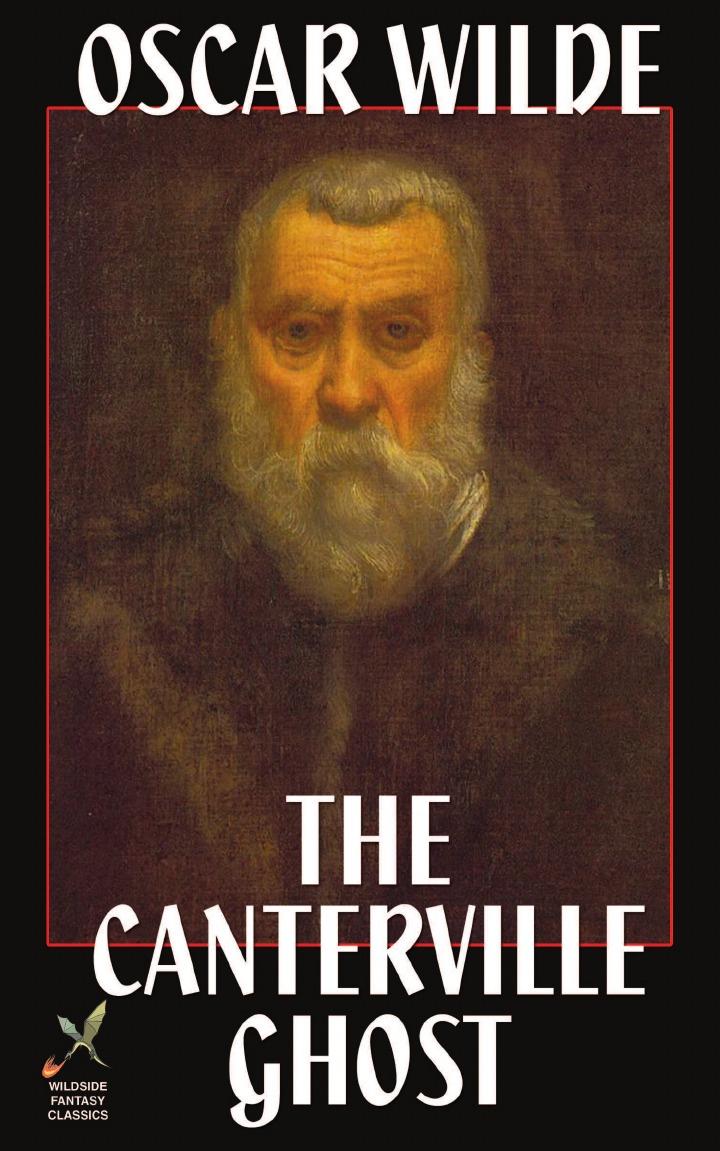 Oscar Wilde The Canterville Ghost oscar wilde the prose of oscar wilde