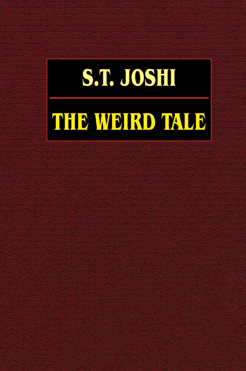 S. T. Joshi The Weird Tale engels friedrich feuerbach the roots of the socialist philosophy