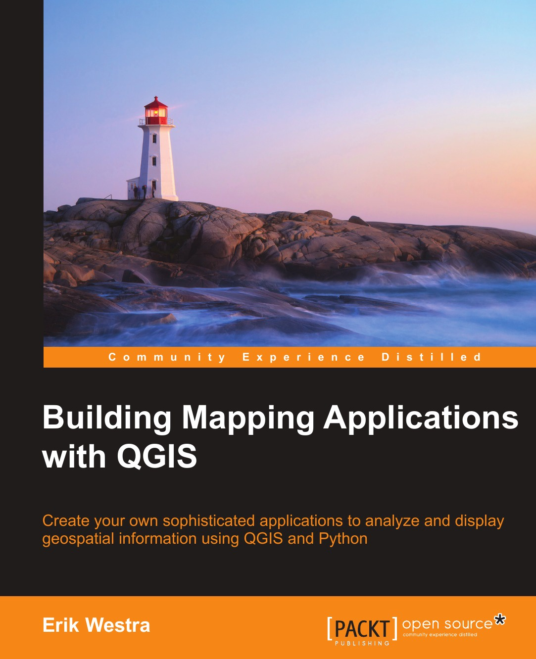 Erik Westra Building Mapping Applications with QGIS michael fitzgerald building b2b applications with xml a resource guide