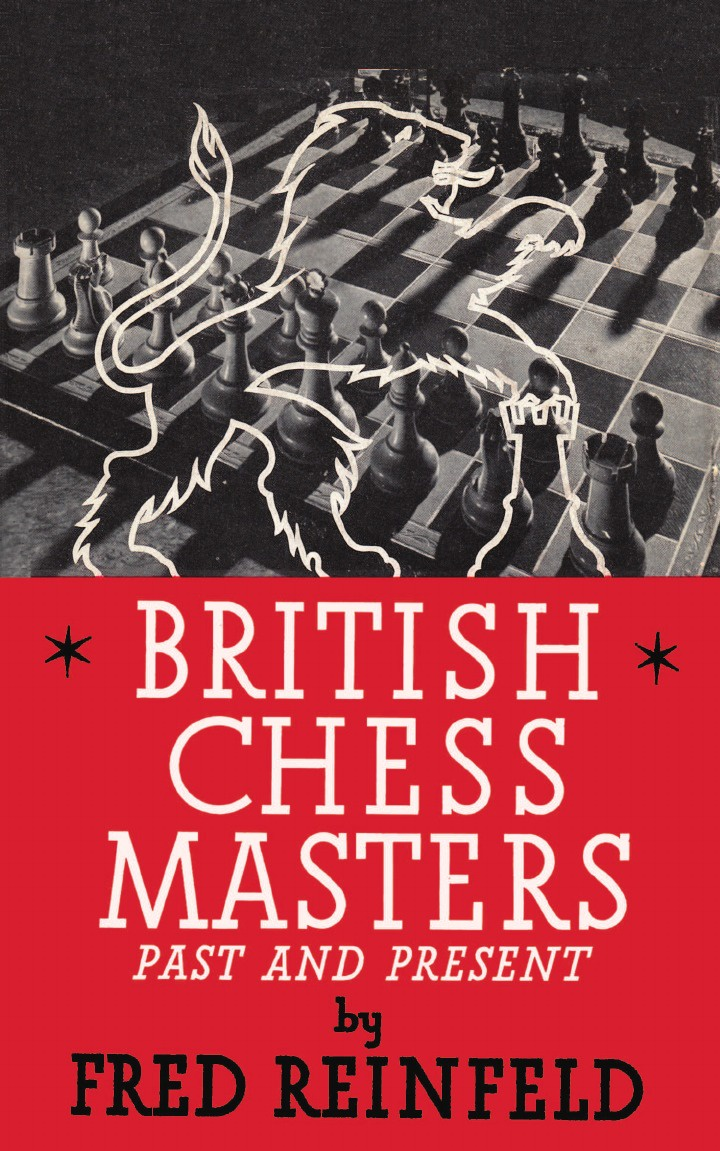 Fred Reinfeld British Chess Masters Past and Present british banking