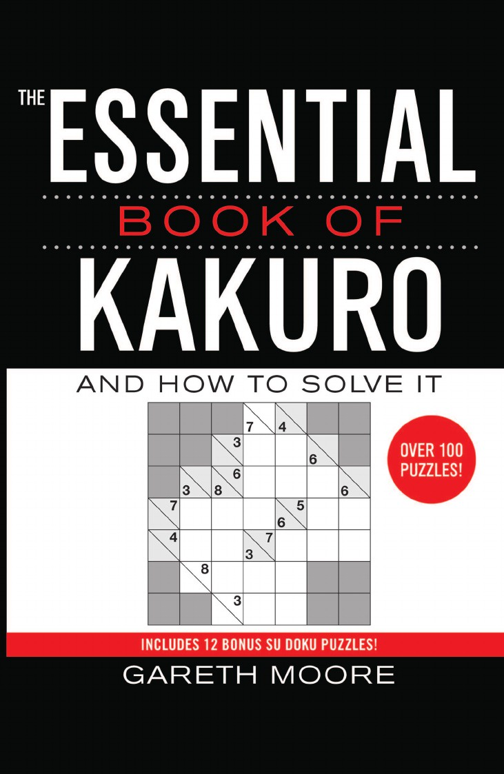 Gareth Moore The Essential Book of Kakuro. And How to Solve It lotto links an educational approach to predicting winning the pick 3 numbers game