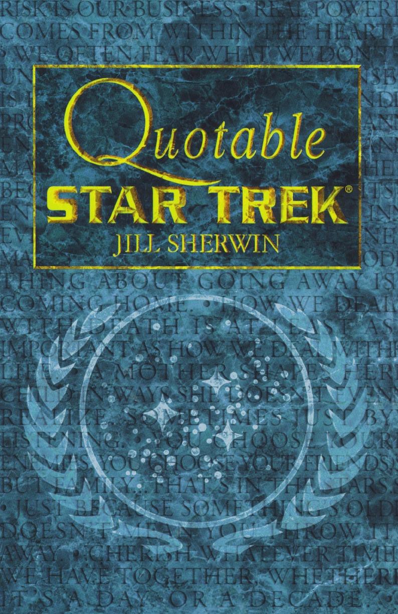 Jill Sherwin Star Trek. Quotable Star Trek недорго, оригинальная цена