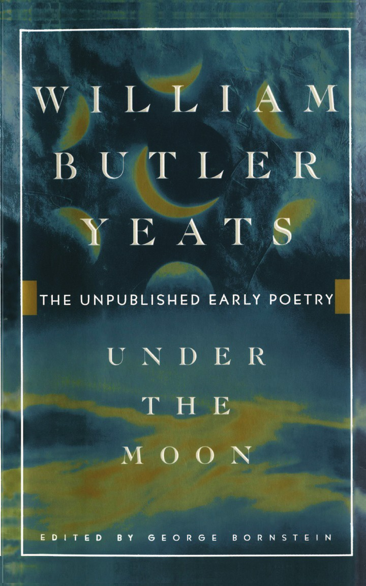William Butler Yeats Under the Moon batman under the cowl