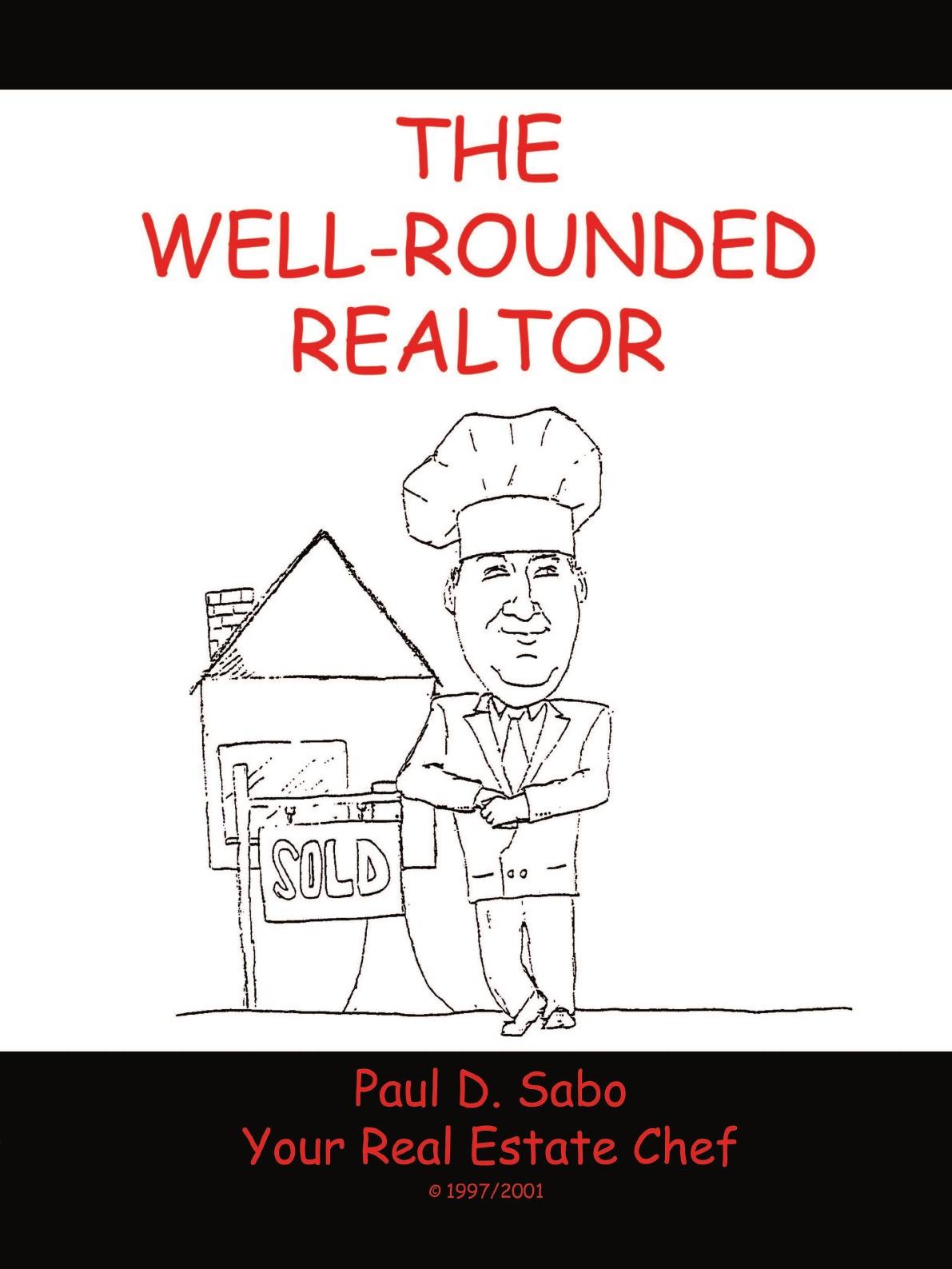 лучшая цена Paul D. Sabo The Well-Rounded Realtor